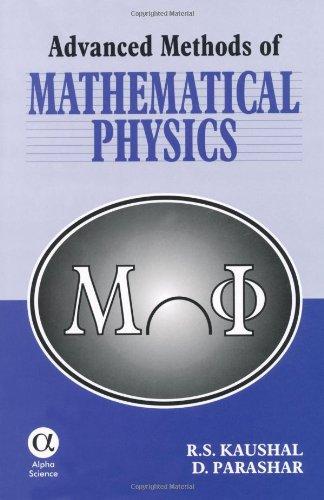 9780849309533: Advanced Methods of Mathematical Physics