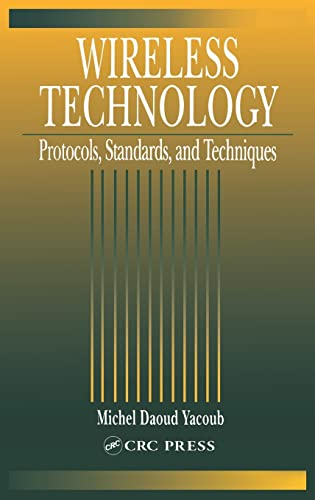 9780849309694: Wireless Technology: Protocols, Standards, and Techniques