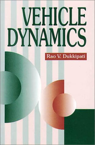 Vehicle Dynamics (084930976X) by Rao V. Dukkipati