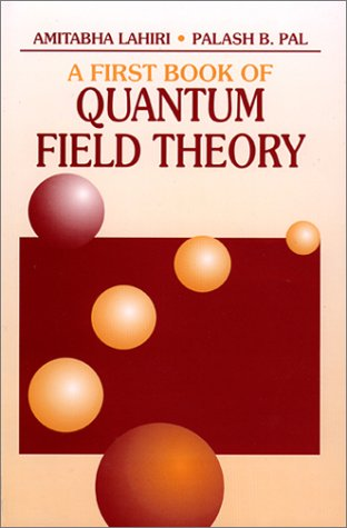 9780849309779: A First Book of Quantum Field Theory