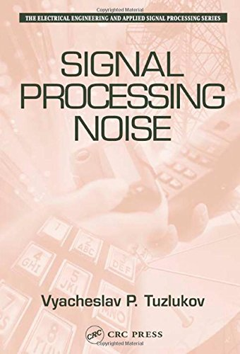 9780849310256: Signal Processing Noise (Electrical Engineering & Applied Signal Processing Series)