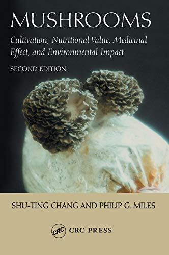 9780849310430: Mushrooms: Cultivation, Nutritional Value, Medicinal Effect, and Environmental Impact