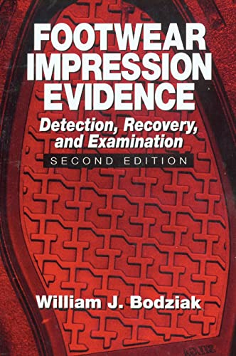 9780849310454: Footwear Impression Evidence: Detection, Recovery and Examination, SECOND EDITION