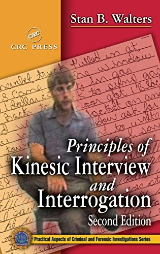 9780849310713: Principles of Kinesic Interview and Interrogation, Second Edition