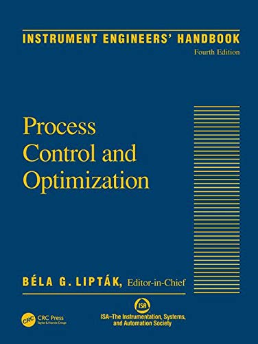 9780849310812: Instrument Engineers' Handbook, Vol. 2: Process Control and Optimization, 4th Edition