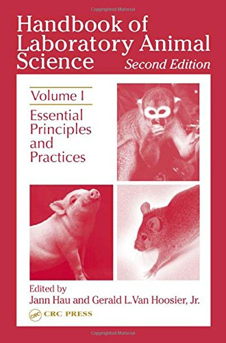 9780849310867: 1: Handbook of Laboratory Animal Science, Second Edition: Essential Principles and Practices, Volume I