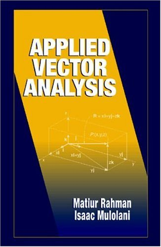 9780849310881: Applied Vector Analysis (Electrical Engineering Textbook Series)