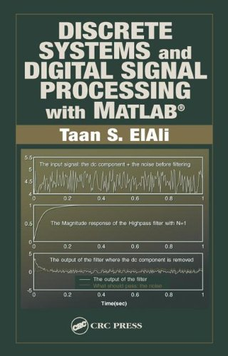 9780849310935: Discrete Systems and Digital Signal Processing with MATLAB (Electrical Engineering Textbook Series)