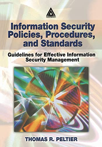 9780849311376: Information Security Policies, Procedures, and Standards: Guidelines for Effective Information Security Management