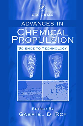 9780849311710: Advances in Chemical Propulsion: Science to Technology (Environmental & Energy Engineering)