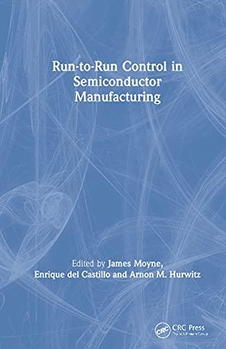 9780849311789: Run-to-Run Control in Semiconductor Manufacturing