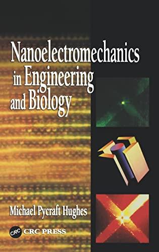 Nanoelectromechanics in Engineering and Biology: Michael Pycraft Hughes