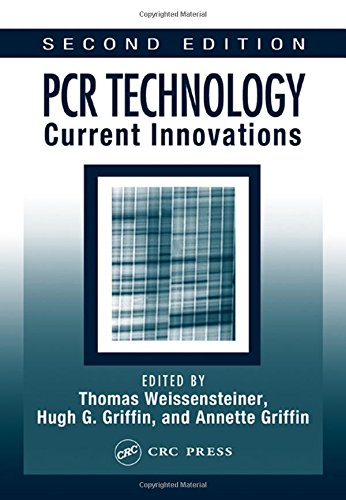 9780849311840: PCR Technology: Current Innovations, Second Edition (Weissensteiner, PCR Technology)