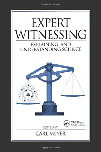 9780849311970: Expert Witnessing: Explaining and Understanding Science