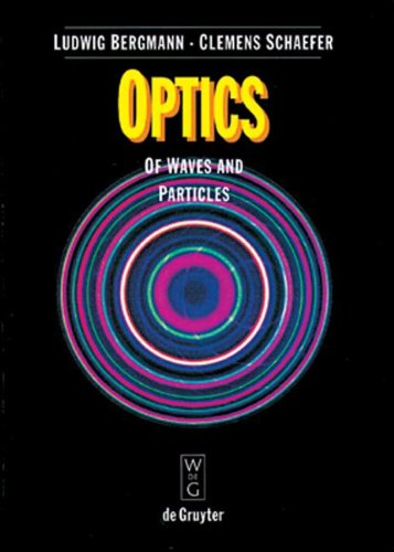 9780849312038: Optics: Of Waves and Particles (De Gruyter Experimental Physics)
