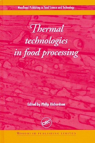 9780849312168: Thermal Technologies in Food Processing