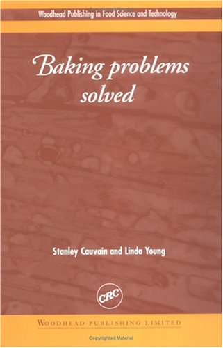9780849312212: Baking Problems Solved (Woodhead Publishing in Food Science and Technology)