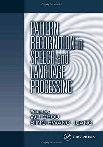9780849312328: Pattern Recognition in Speech and Language Processing (Electrical Engineering & Applied Signal Processing Series)