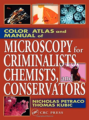 9780849312458: Color Atlas and Manual of Microscopy for Criminalists, Chemists, and Conservators