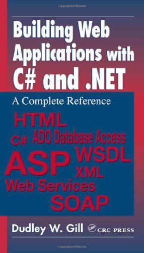 9780849312502: Building Web Applications with C# and .NET: A Complete Reference