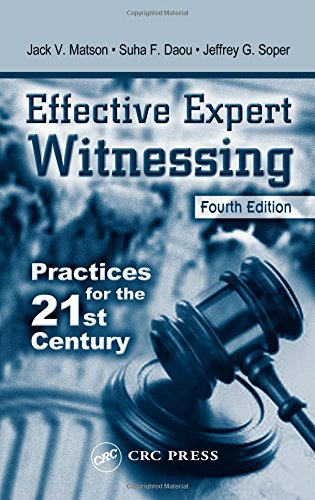 9780849313011: Effective Expert Witnessing, Fourth Edition: Practices for the 21st Century