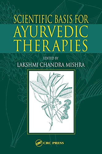 9780849313660: Scientific Basis for Ayurvedic Therapies