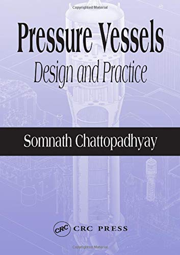 9780849313691: Pressure Vessels: Design and Practice (Mechanical and Aerospace Engineering Series)