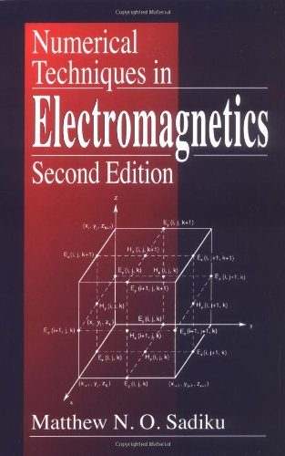 9780849313950: Numerical Techniques in Electromagnetics, Second Edition
