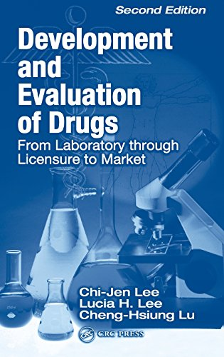 9780849314018: Development and Evaluation of Drugs: From Laboratory through Licensure to Market