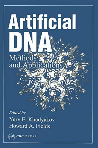 Artificial DNA: Khudyakov, Yury E. (EDT)/ Fields, Howard A. (EDT)