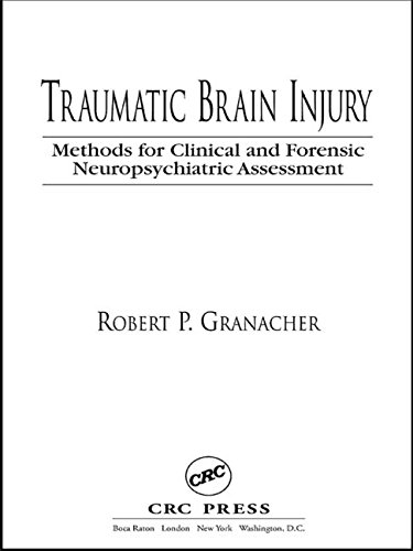 9780849314292: Traumatic Brain Injury: Methods for Clinical and Forensic Neuropsychiatric Assessment
