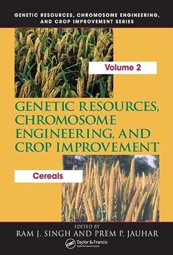 Genetic Resources, Chromosome Engineering, and Crop Improvement: Cereals: Ram J. Singh, Prem P. ...