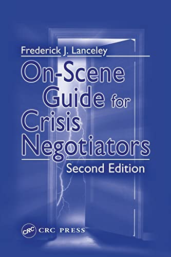 9780849314414: On-Scene Guide for Crisis Negotiators, Second Edition
