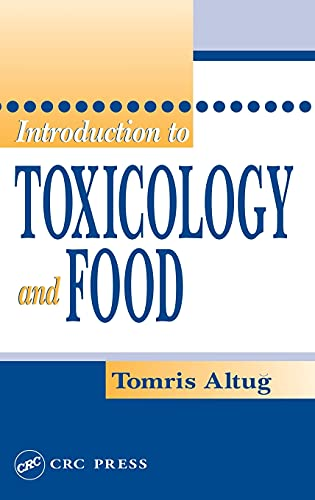 9780849314568: Introduction to Toxicology and Food