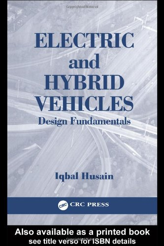 9780849314667: Electric and Hybrid Vehicles: Design Fundamentals