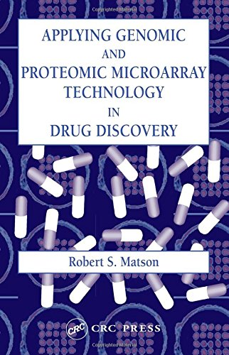 9780849314698: Applying Genomic and Proteomic Microarray Technology in Drug Discovery