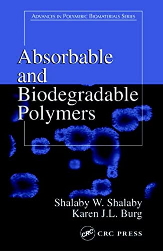 9780849314841: Absorbable and Biodegradable Polymers