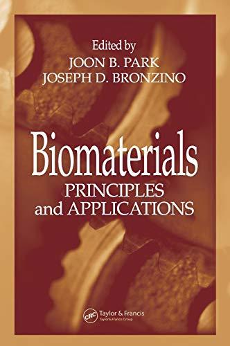 9780849314919: Biomaterials: Principles and Applications