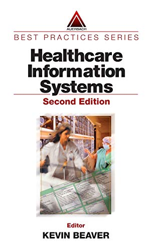 9780849314988: Healthcare Information Systems, Second Edition (Best Practices)