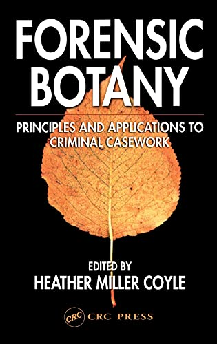 9780849315299: Forensic Botany: Principles and Applications to Criminal Casework