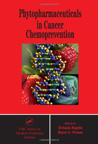 9780849315602: Phytopharmaceuticals in Cancer Chemoprevention (Modern Nutrition Science)
