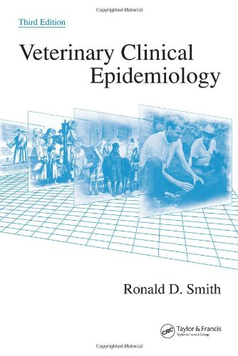 9780849315664: Veterinary Clinical Epidemiology, Third Edition