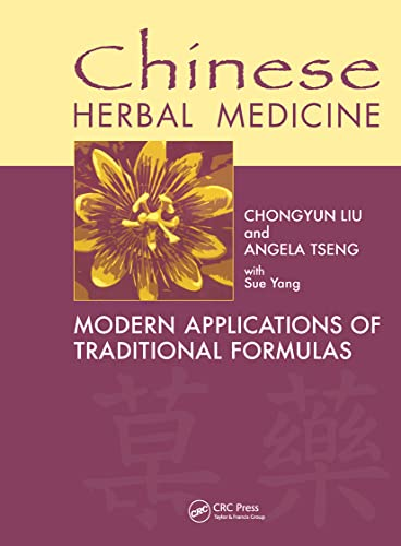 9780849315688: Chinese Herbal Medicine: Modern Applications of Traditional Formulas