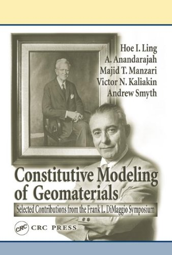 9780849315947: Constitutive Modeling of Geomaterials: Selected Contributions from the Frank L. Dimaggio Symposium