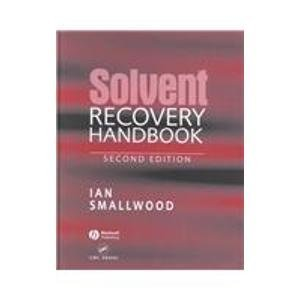 9780849316029: Solvent Recovery Handbook, Second Edition