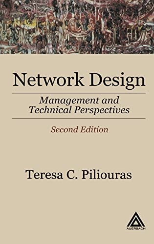 9780849316081: Network Design: Management and Technical Perspectives