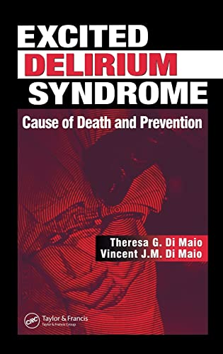 9780849316111: Excited Delirium Syndrome: Cause of Death and Prevention
