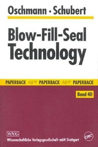 9780849316203: Blow-Fill-Seal Technology (Paperback Apv Band 40)