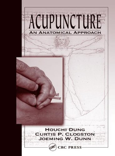 9780849316517: Acupuncture: An Anatomical Approach
