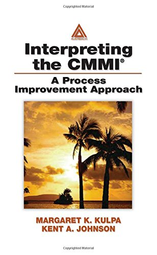 Interpreting the CMMI (R): A Process Improvement: Margaret Kulpa, Kent